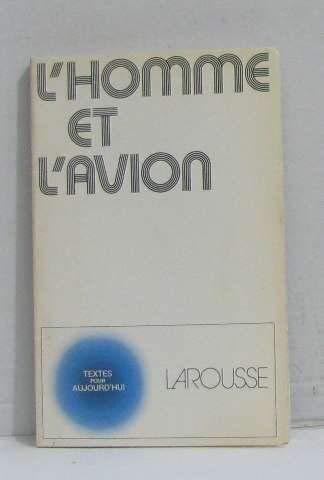 9782030380161: L'homme et l'avion (Textes pour aujourd'hui) (French Edition)