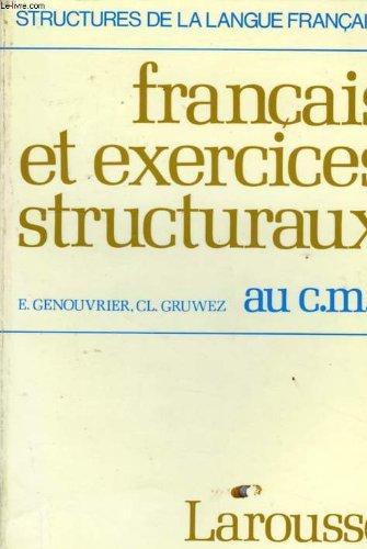 9782030401569: Francais et exercices structuraux, au cm2