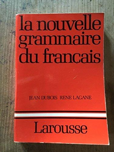 La nouvelle grammaire du franc?ais (French Edition): Dubois, Jean