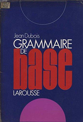 Grammaire de base (French Edition): Dubois, Jean