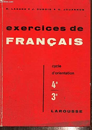 EXERCICES DE FRANCAIS, Classes de quatrieme et: LAGANE, R., DUBOIS,