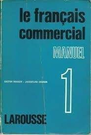 Le francais commercial (French Edition): Mauger, Gaston