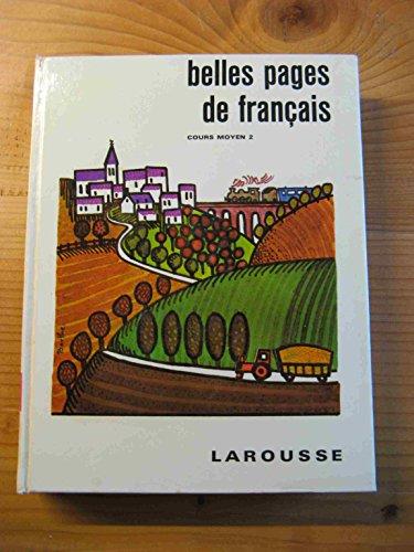 9782030421871: Belles pages de Français : Cours moyen, 2e annee