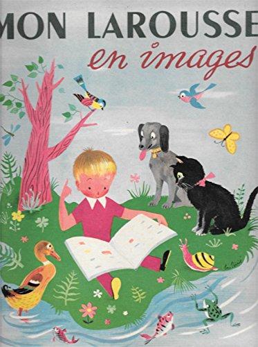 9782030514047: Mon Larousse en images