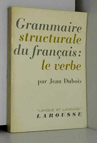 Grammaire structurale du français (Langue et langage): Dubois, Jean