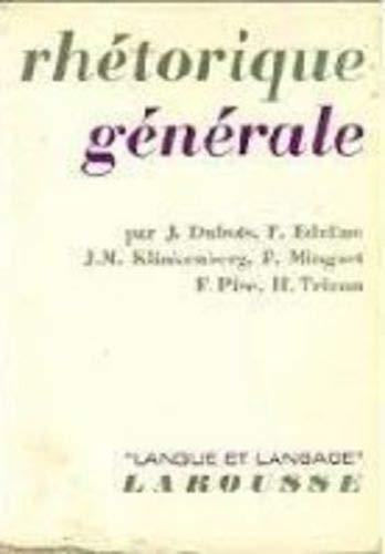 9782030703205: Rhetorique Generale: Langue et Langage