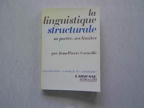 9782030703410: La linguistique structurale: Sa portée, ses limites (Langue et langage) (French Edition)