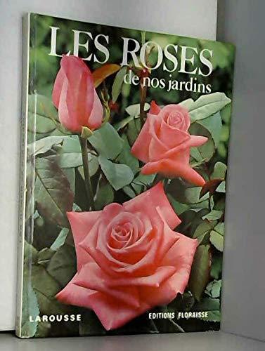 9782030747070: Les Roses de nos jardins (French Edition)