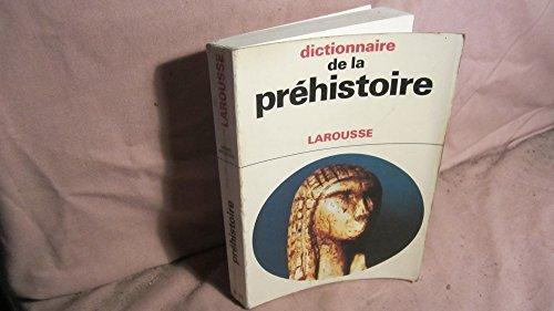 9782030754375: Dictionnaire de la préhistoire