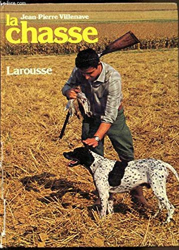 La Chasse (French Edition): J. Andr? i.