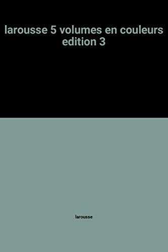 9782031018032: larousse 5 volumes en couleurs edition 3