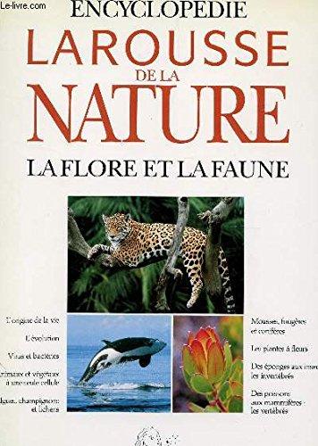 9782031521129: Encyclopédie Larousse de la nature : La flore et la faune