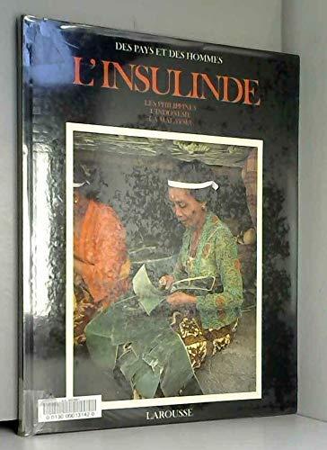 L'Insulinde (Des pays et des hommes) (French Edition): Collectif