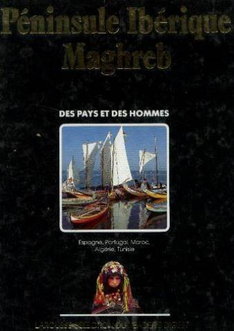 P?ninsule Ib?rique Maghreb Espagne Portugal Maroc Alg?rie: Dauphin Bernard, Valade