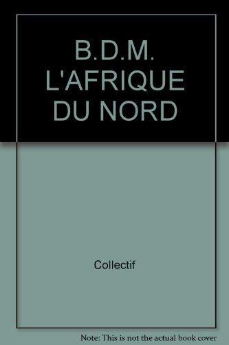 9782032521173: B.D.M. L'AFRIQUE DU NORD