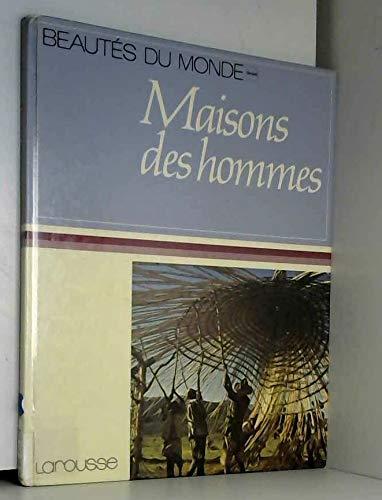 Maisons des hommes (Beautes du monde) (French Edition): n/a