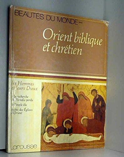 Orient biblique et chretien: A la recherche
