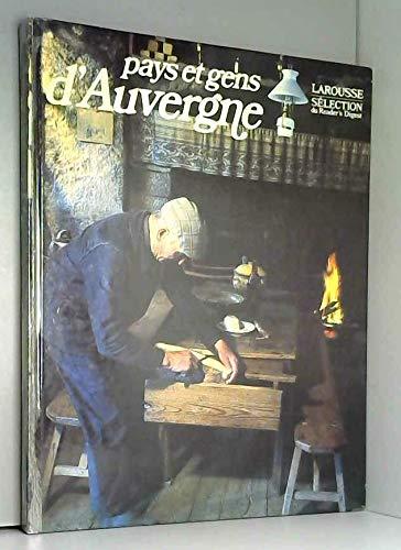 Pays & gens d'Auvergne (Collection Pays et gens de France) (French Edition): Collectif