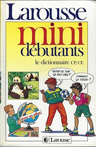 9782033201357: Larousse Mini Debutants Le Dictionnaire CP CE