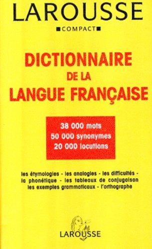 Larousse Compact Dictionnaire De LA Langue: Larousse