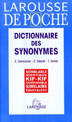 Larousse De Poche - Dictionnaire DES Synonymes: Emile Genouvrier, Tristan