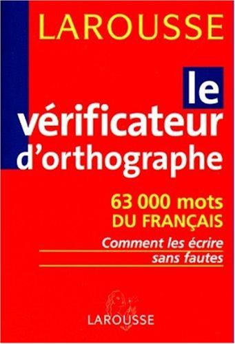 9782033202026: Le vérificateur d'orthographe (Divers Langue F)