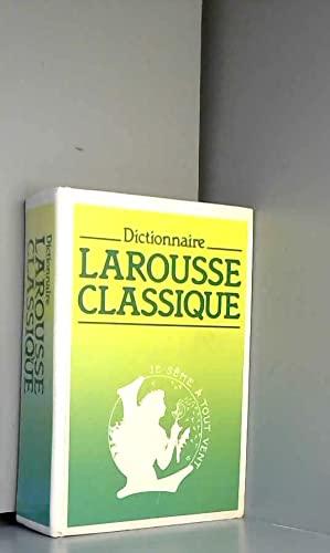 Larousse Classique Dictionnaire Encyclopedique: Larousse