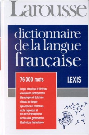 9782033202194: DICTIONNAIRE DE LA LANGUE FRANCAISE. Lexis