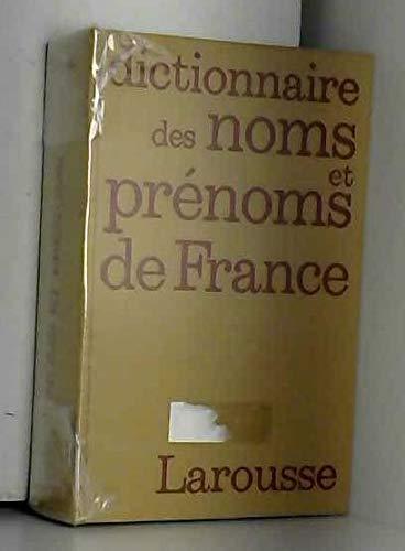 9782033402075: Dictionnaire étymologique des noms de famille et prénoms de France (Les Dictionnaires de la langue française) (French Edition)
