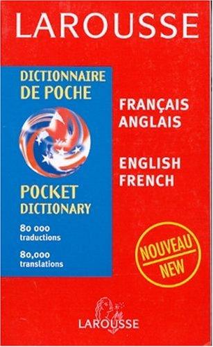 French-English / English-French Dictionary (Larousse Dictionnaire de: Larousse