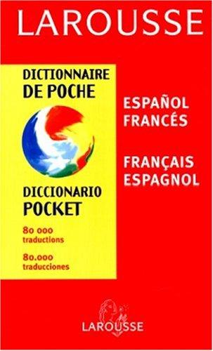 Larousse Dictionnaire De poche/Diccionario Pocket Français Espagnol/Espanol Franc&...