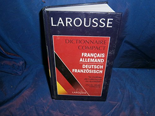 9782034016356: Larousse Dictionnaire Compact Français Allemand, Allemand Français: Larousse Universal Wörterbuch Französisch Deutsch, Deutsch Französisch