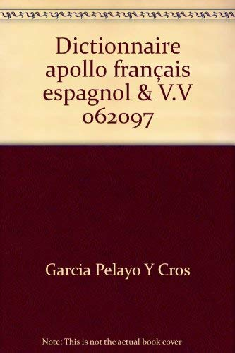 9782034017339: Dictionnaire apollo français espagnol (French Edition)