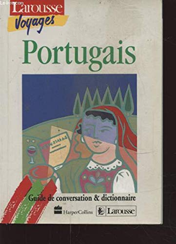 PORTUGAIS - GUIDE DE CONVERSATION & DICTIONNAIRE