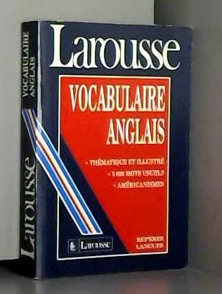 Vocabulaire anglais : Thà matique et illustrÃ: Collectif