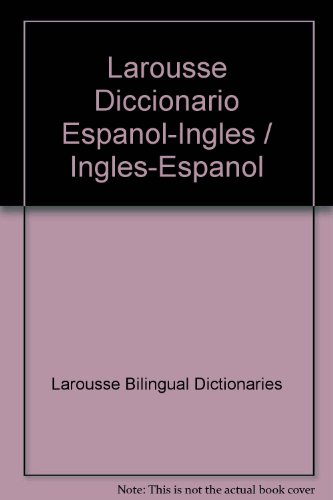 9782034202803: Larousse Diccionario Espanol-Ingles / Ingles-Espanol (Spanish and English Edition)