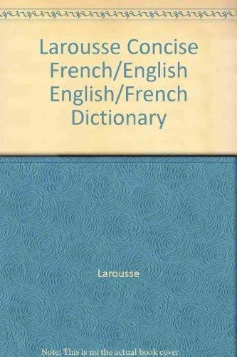 9782034203008: Larousse Concise French/English English/French Dictionary