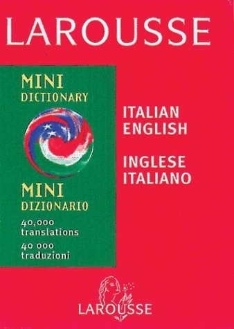 9782034209116: Larousse Mini Italian-English, English-Italian Dictionary (Italian Edition)