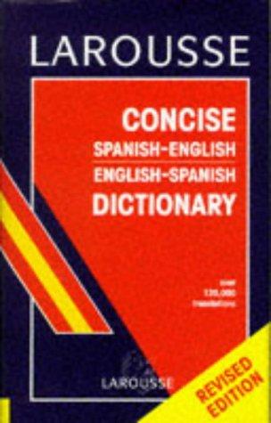 9782034305009: Larousse Concise Spanish-English Dictionary (Spanish and English Edition)