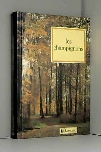 Guide des Champignons Comestibles et Venéneux, par Claude Moreau, avec le concours de B&...
