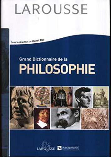 Grand Dictionnaire de Philosophie (2035010535) by Castel, Pierre-Henri; Blay, Michel