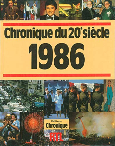 9782035032188: Chronique de l'année...1986 : Chronique du 20e siècle