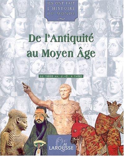 9782035050250: Ils ont fait l'histoire du monde, tome 1 : De l'antiquit� au moyen �ge, de 1800 av.J.C a 1492