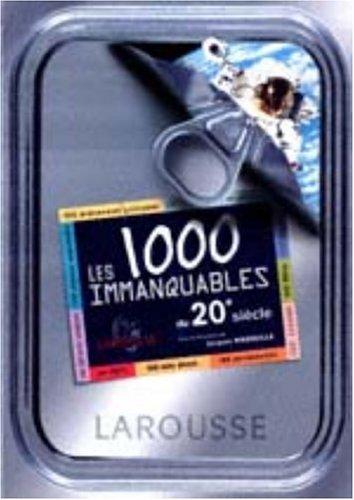 Les 1000 immanquables du 20ème siècle.: MARSEILLE Jean & COLLECTIF