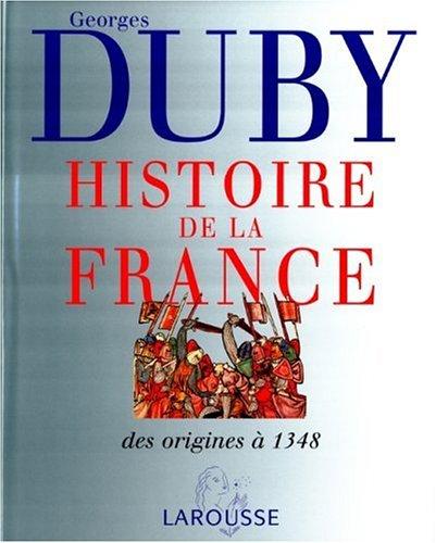 9782035050465: Histoire de la France. : Volume 1, Naissance d'une nation, des origines à 1348 (Histoire de Fra)