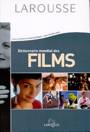 Dictionnaire mondial des films: Collectif; Bernard Rapp;