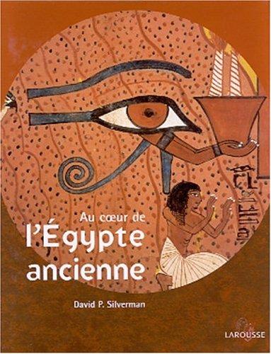 9782035052674: Au coeur de l'egypte ancienne