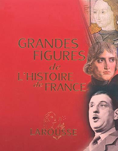 Grandes figures de l'histoire de France: Collectif,