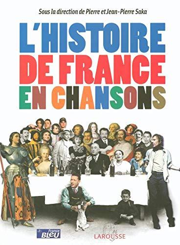 9782035055194: L'histoire de France en chansons
