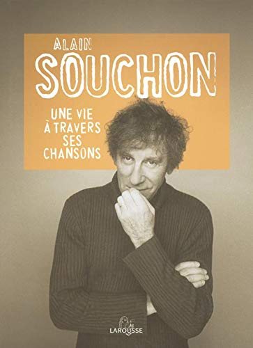 9782035055385: Alain Souchon : Une vie � travers ses chansons